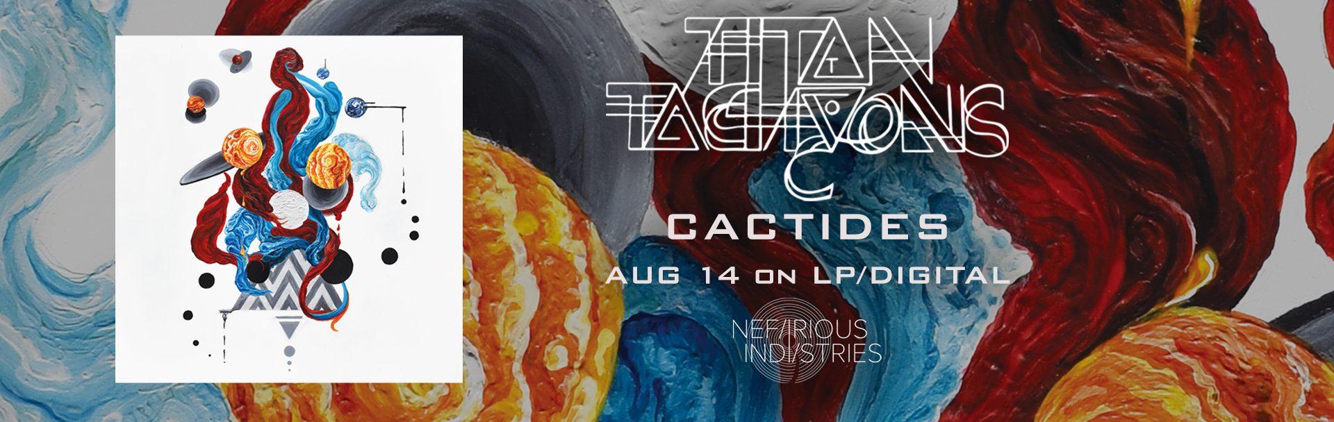 Titan to Tachyons